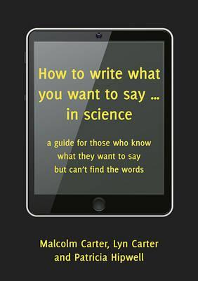 How to Write What You Want to Say... in Science