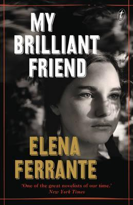 My Brilliant Friend: The Neapolitan Novels, Book One Cover Image