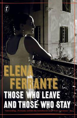 Those Who Leave and Those Who Stay: The Neapolitan Novels, Book Three Cover Image