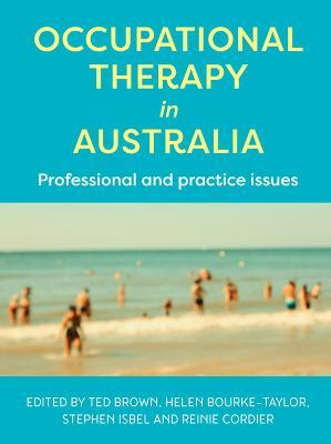 Occupational Therapy in Australia - Ted Brown
