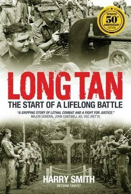 Long Tan - Updated 50th Anniversary Edition: The Start of a Lifelong Battle
