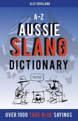 A-Z Aussie Slang Dictionary