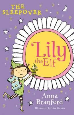 Lily the Elf: the Sleepover