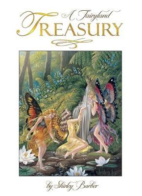 Shirley Barber's Fairyland Treasury