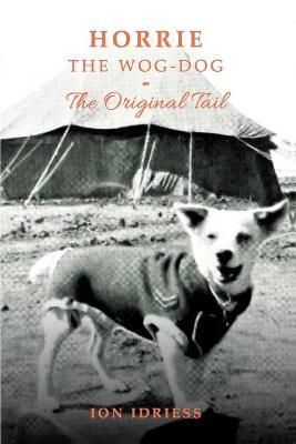 Horrie The Wog-Dog : The Original Tail