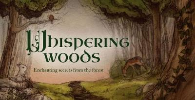 Whispering Woods : Enchanting Secrets from the Forest