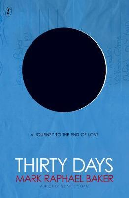 Thirty Days: A Journey to the End of Love