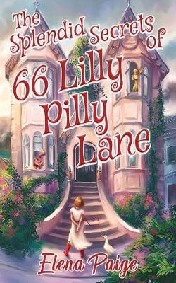 The Splendid Secrets of 66 Lilly Pilly Lane