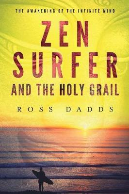 Zen Surfer and the Holy Grail