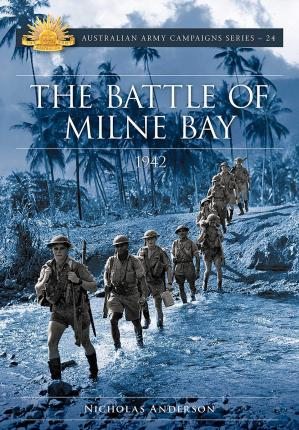 The Battle of Milne Bay