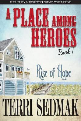 A Place Among Heroes, Book 1 - Rise of Hope