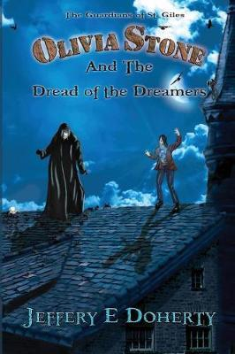 Olivia Stone and the Dread of the Dreamers
