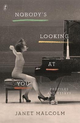 Nobody's Looking At You : Essays
