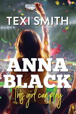 Anna Black: This Girl Can Play