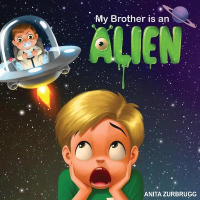 My Brother is an ALIEN