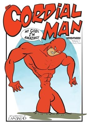 Red Cordial Man Adventures
