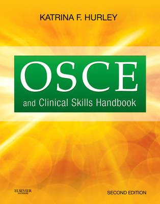OSCE and Clinical Skills Handbook - Hurley