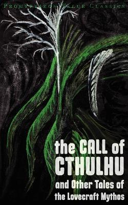 The Call Of Cthulhu And Other Tales Lovecraft Mythos
