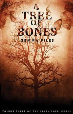 A Tree of Bones: Volume 3