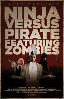 Ninja Versus Pirate Featuring Zombies Cover Image