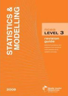 Statistics and Modelling Revision Guide 2011