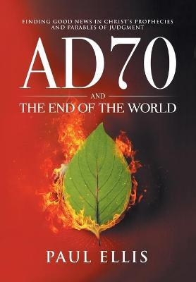 Ad70 and the End of the World