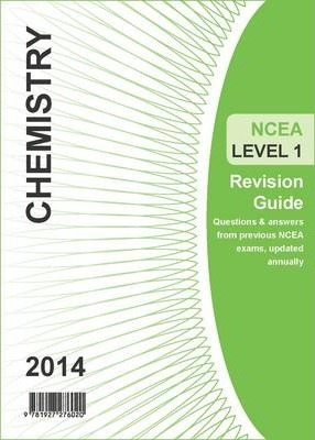 Ncea Level 1 Chemistry Revision Guide 2014