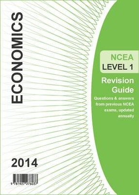 Ncea Level 1 Economics Revision Guide 2014