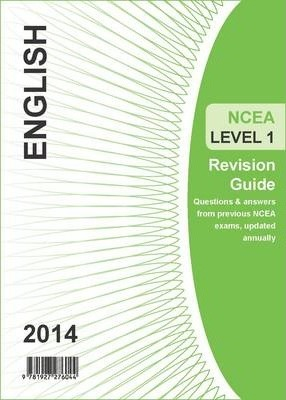Ncea Level 1 English Revision Guide 2014