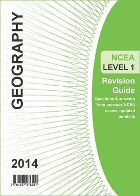 Ncea Level 1 Geography Revision Guide 2014