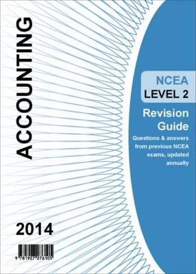 Ncea Level 2 Accounting Revision Guide 2014
