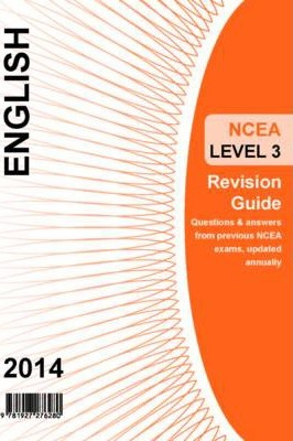 Ncea Level 3 English Revision Guide 2014
