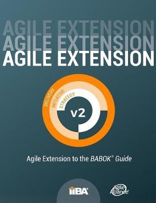 Agile Extension to the BABOK(R) Guide