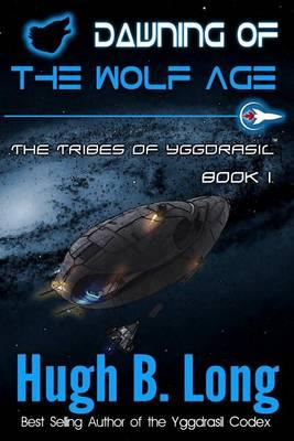 Dawning of the Wolf Age