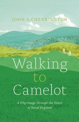 Walking to Camelot Cover Image