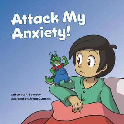 Attack my Anxiety!