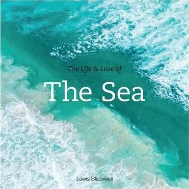 The life & love of the sea