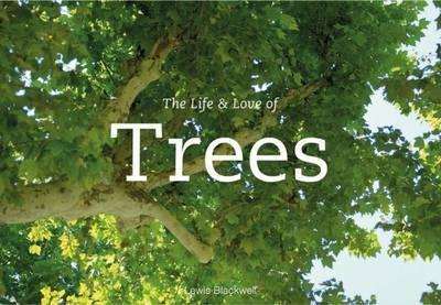 The life & love of the trees