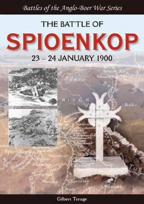The Battle of Spioenkop: 23-24 January 1900