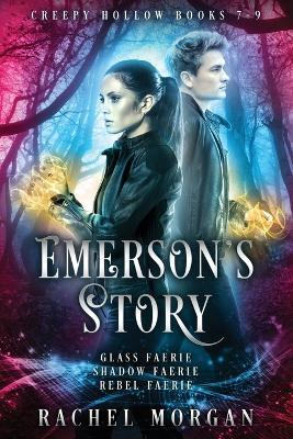 Emerson's Story (Creepy Hollow Books 7, 8 & 9)