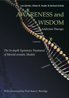 Awareness and Wisdom in Addiction Therapy