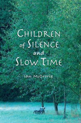 Children of Silence and Slow Time
