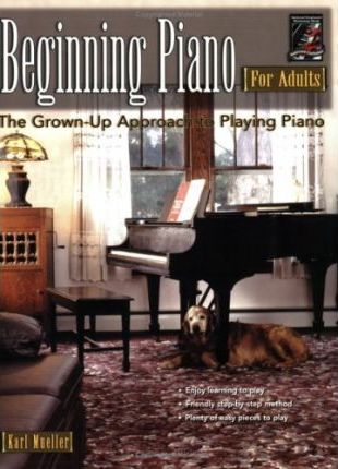 Beginning Piano for Adults : Karl Mueller : 9781929395637