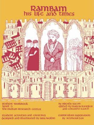 Rambam  His Life and Times (Student Workbook)