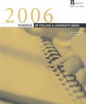 2006-2007 The Schedule of College and University Dates