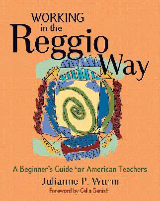 Working in the Reggio Way