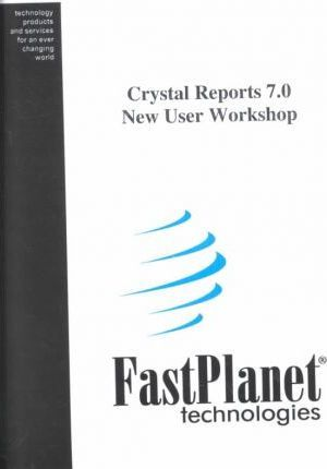 Crystal Reports 7.0 New User Workshop