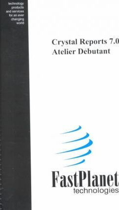 Crystal Reports 7.0/Atelier Debutant