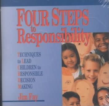 Four Steps to Responsibility