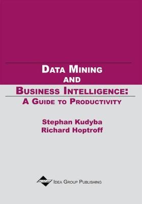 Data Mining and Business Intelligence-A Guide To Productivity